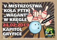 """Czytaj więcej: V Otwarte Mistrzostwa Wojskowego Koła PTTK """"WAGANT"""" w Kręgle 2019 r"""
