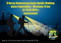 Czytaj więcej: MARSZ NOCNY  POGORZELICA - MRZEŻYNO 12/13.01.2019